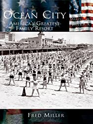 Ocean City - America's Greatest Family Resort | Ocean City MD Non-Fiction Books