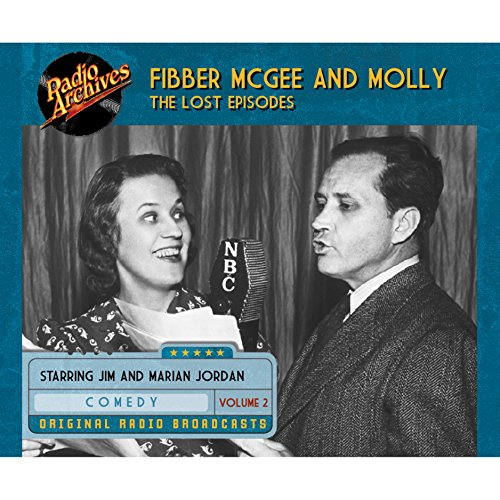 Couverture de Fibber McGee and Molly: The Lost Episodes, Volume 2