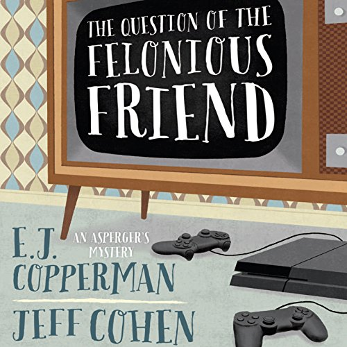 The Question of the Felonious Friend cover art