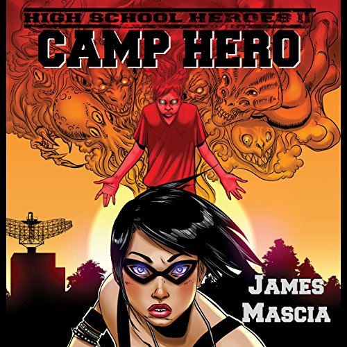 High School Heroes II: Camp Hero audiobook cover art
