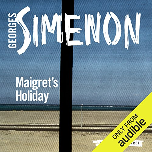 Maigret's Holiday audiobook cover art