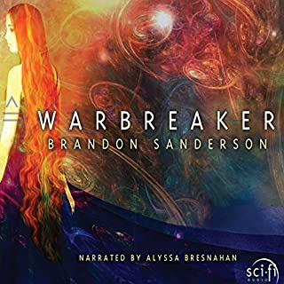 Warbreaker                   By:                                                                                                                                 Brandon Sanderson                               Narrated by:                                                                                                                                 Alyssa Bresnahan                      Length: 24 hrs and 56 mins     250 ratings     Overall 4.7