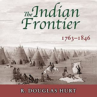 The Indian Frontier, 1763-1846 (Histories of the American Frontier) cover art