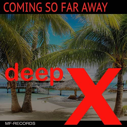 Deep X