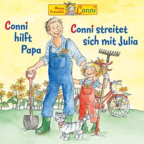 Conni hilft Papa / Conni streitet sich mit Julia Titelbild