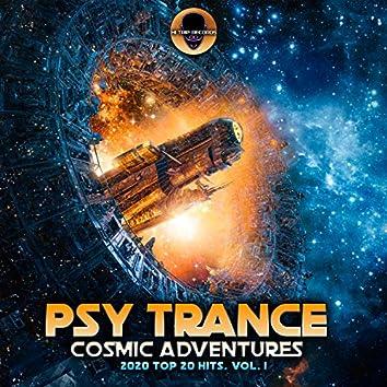 Psy Trance Cosmic Adventures 2020 Top 20 Hits, Vol. 1