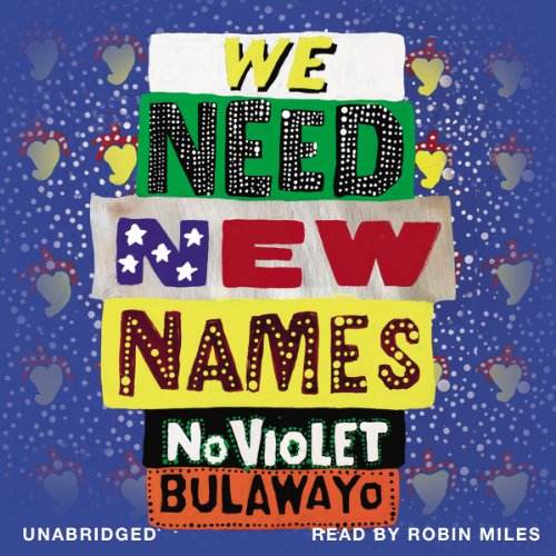 We Need New Names audiobook cover art