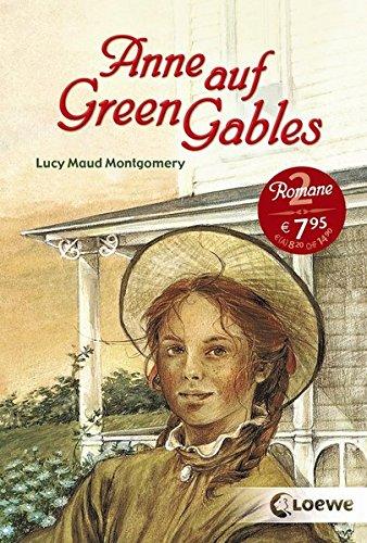 """Anne auf Green Gables: Enthält die Bände """"Anne auf Green Gables"""" und """"Anne in Avonlea"""" - Kinderbuch-Klassiker ab 11 Jahre"""