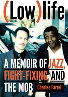 (Low)life: A Memoir of Jazz, Fight-Fixing, and The Mob