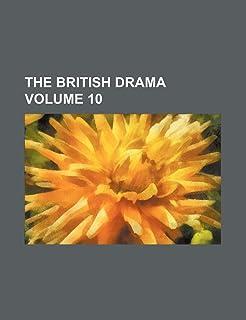 The British Drama Volume 10