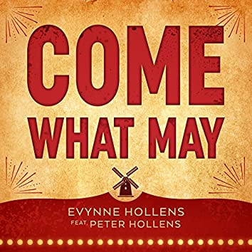 Come What May (feat. Peter Hollens)