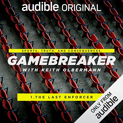 Ep. 1: The Last Enforcer (Gamebreaker) audiobook cover art