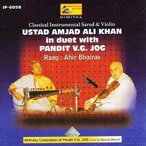 Ustad Amjad Ali Khan & Pandit V. G. Jog