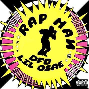 RAP MAN (feat. Lil Osae)