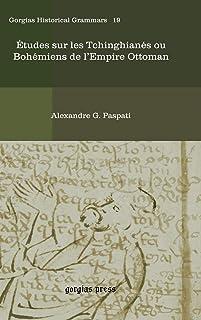 Etudes sur les Tchinghianes ou Bohemiens de l'Empire Ottoman