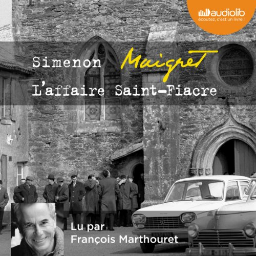 [Livre Audio] Georges Simenon - Maigret - L'affaire Saint-Fiacre [2013] [mp3 256 kbps]
