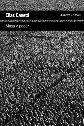 Masa y poder (El libro de bolsillo - Humanidades)