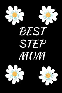 Best Step Mum: Funny Writing 120 Pages Notebook Journal - Small Lined (6 X 9 )