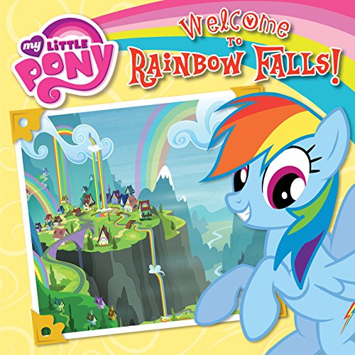 My Little Pony: Welcome to Rainbow Falls! audiobook cover art