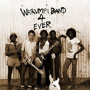 Warumpi Band 4 Ever