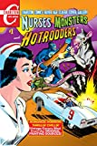 Nurses, Monsters and Hotrodders #1: Charlton Comics Silver Age Cover Gallery (English Edition)