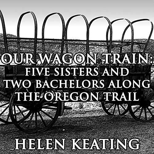 Our Wagon Train audiobook cover art