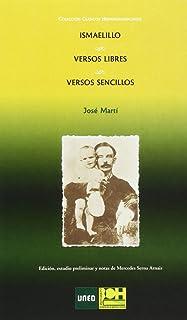Ismaelillo, Versos libres. Versos sencillos