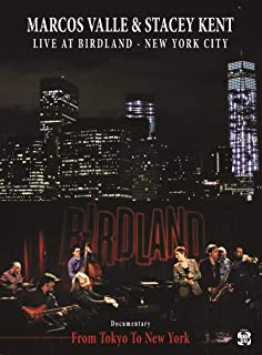 Marcos Valle & Stacey Kent Live at Birdland
