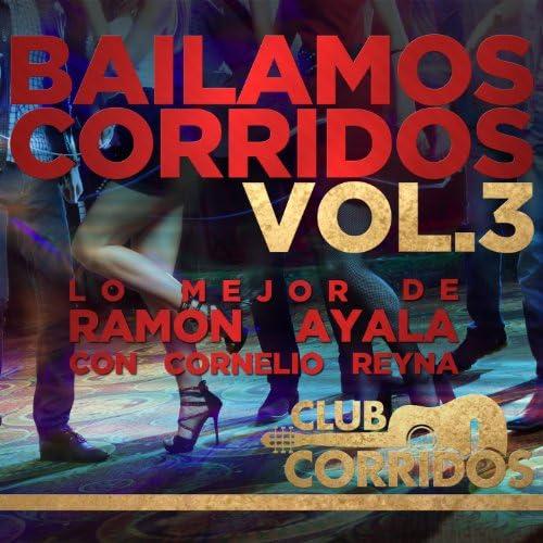 Ramon Ayala & Cornelio Reyna