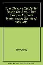 Tom Clancy's Op Center Boxed Set 3 Vol.; Tom Clancy's Op Center, Mirror Image, Games of the State