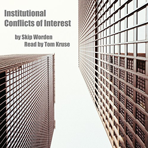 Institutional Conflicts of Interest: Business & Public Policy  By  cover art
