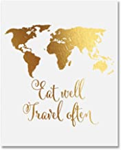 Eat Well Travel Often Gold Foil Print Small Poster World Map Wall Art Inspirational Quote Gold Decor 5 inches x 7 inches E22