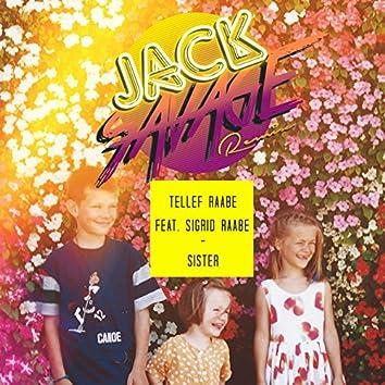 Sister (Jack Savage Remix)