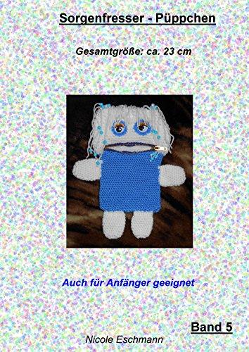 Sorgenfresser Püppchen Band 5 (Sorgenfresserpüppchen)