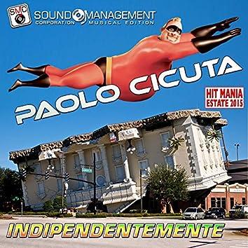 Indipendentemente (Hit mania estate 2015)