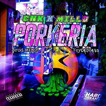 Porkería (feat. Millo)