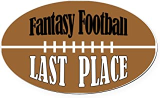 CafePress Fantasy Football Last Place Oval Oval Car Magnet, Euro Oval Magnetic Bumper Sticker