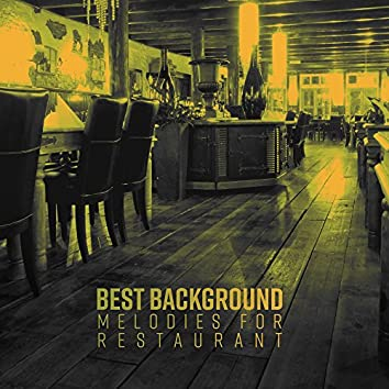 Best Background Melodies for Restaurant