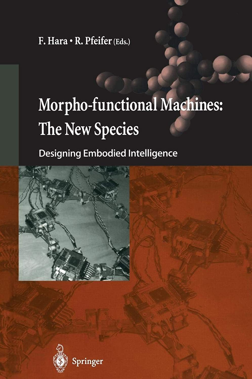 うめき高尚なタールMorpho-functional Machines: The New Species: Designing Embodied Intelligence