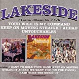 Songtexte von Lakeside - Your Wish Is My Command / Keep on Moving Straight Ahead / Untouchables