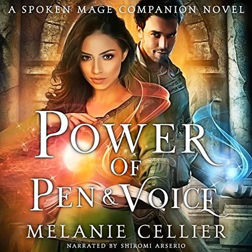 Couverture de Power of Pen and Voice: A Spoken Mage Companion Novel