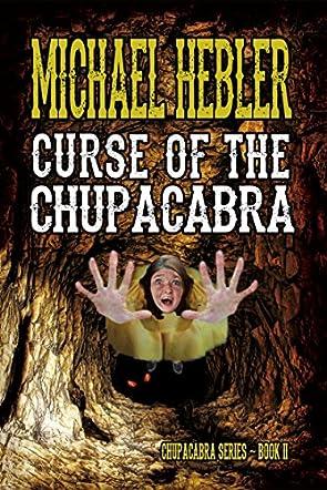 Curse of the Chupacabra