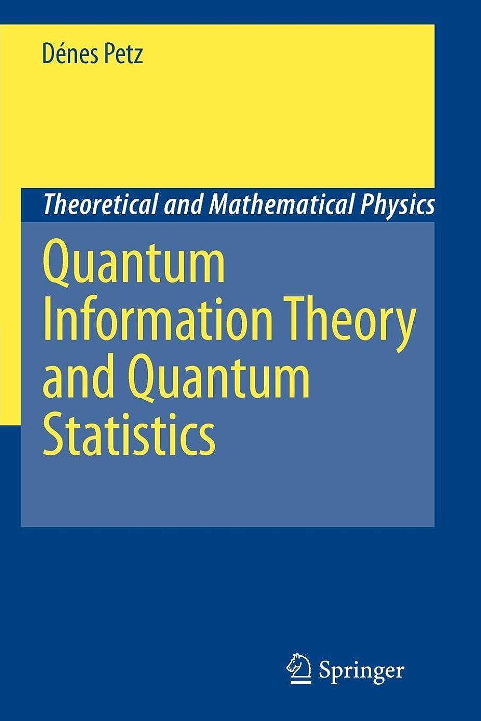 反響する祖先いたずらQuantum Information Theory and Quantum Statistics (Theoretical and Mathematical Physics)