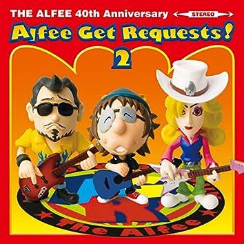 Alfee Get Requests ! 2