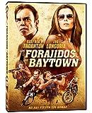 Forajidos De Baytown by Eva Longoria