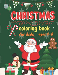 Christmas Coloring Book for kids ages 4-8: Winter Landscapes and Festive Holiday, nice book fun way to learn colors, Beaut...