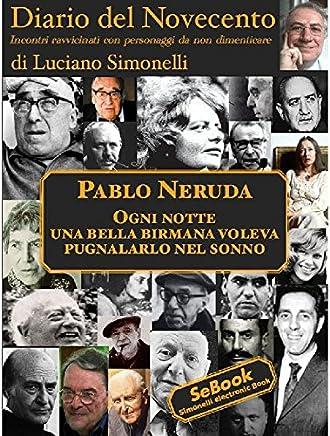 Diario del Novecento - PABLO NERUDA