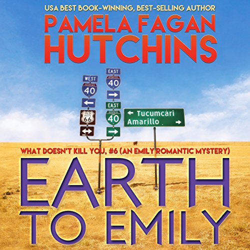Earth to Emily (What Doesn't Kill You, #6) cover art