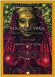 Hermetic Yoga, Beyond the Middle Pillar, Volume Two, Rosicrucian Yoga