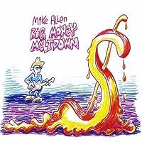 Big Money Meltdown by Mike Allen (2012-10-09)